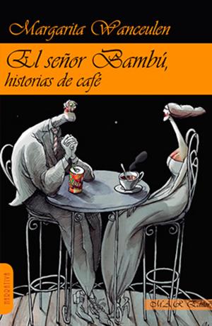 El Señor Bambú -Historias de café-