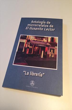 Antología de microrrelatos de El Gusanito Lector